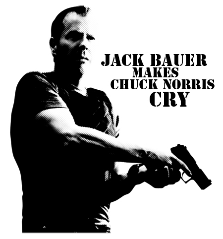 Jack Bauer makes Chuck Norris cry